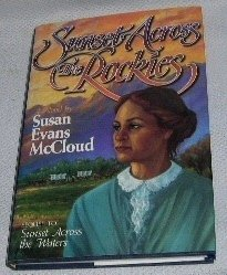 Sunset across the Rockies: A novel, SUSAN EVANS MCCLOUD