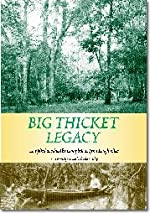 Big Thicket Legacy - Paperback