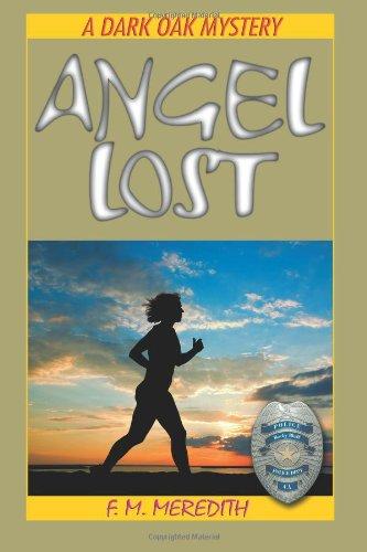 Angel Lost (A Dark Oak Mystery)