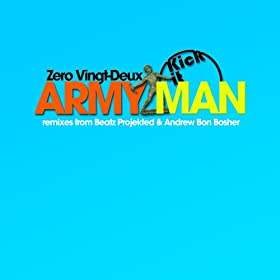 Zero Vingt-Deux - Army Man