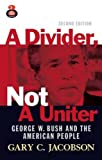 img - for A Divider Not a Uniter: Outsiders or Insiders (Great Questions in Politics) book / textbook / text book