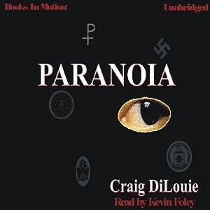Paranoia | [Craig DiLouie]