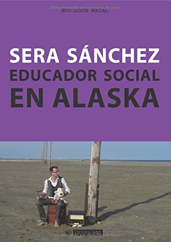 Educador social en Alaska (Manuales)