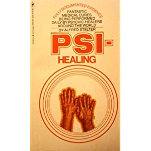 Amazon.com: PSI Healing (9780553025057): Alfred Stelter, from the ...