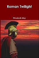Roman Twilight (Roman Sunset Book 2)