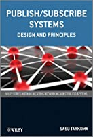 Publish / Subscribe Systems: Design and Principles ebook download