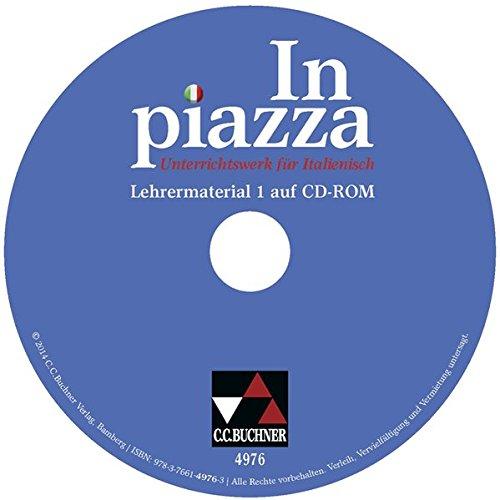 in-piazza-a1-lehrermaterial-zu-den-lektionen-1-8-cd-rom-unterrichtswerk-fur-italienisch-im-g8-sekund
