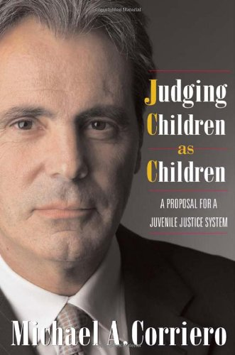 Judging Children As Children: A Proposal for a Juvenile...