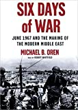 Six Days of War: Library Edition (0786189711) by Oren, Michael B.