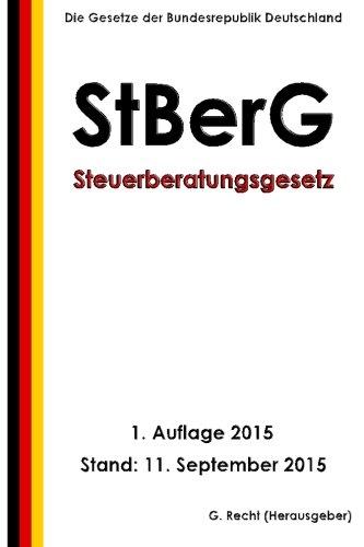 Steuerberatungsgesetz (StBerG), 1. Auflage 2015