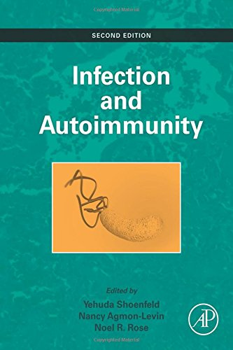 Infection and Autoimmunity, Second Edition PDF