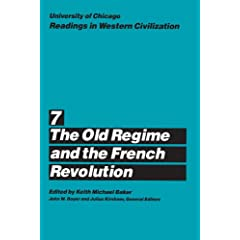 The Old Regime and the French Revolution (University of Chicago Readings in Western Civilization)