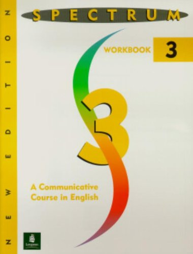 Spectrum: A Communicative Course in English, Level 3: Workbook Level 3