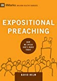 img - for Expositional Preaching: How We Speak God's Word Today (9Marks: Building Healthy Churches) book / textbook / text book