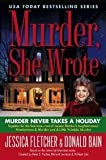 Murder, She Wrote: Murder Never Takes a Holiday (0451227956) by Fletcher, Jessica
