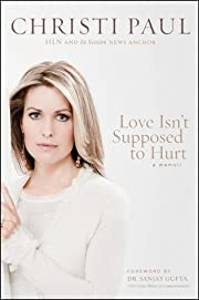 Love Isn't Supposed to Hurt
