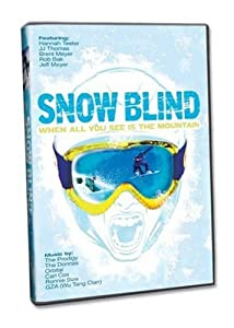 Snow Blind: When All You See is the Mountain