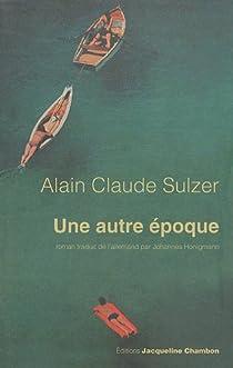 Une autre époque par Sulzer