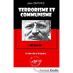 Terrorisme et communisme (L'Anti-Kautsky): �dition int�grale