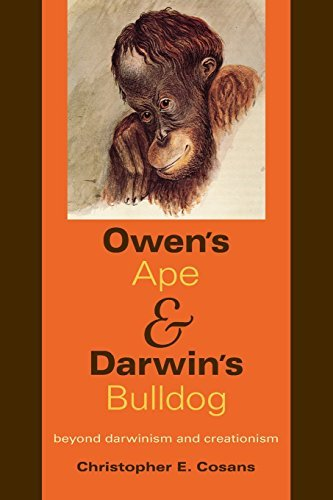 owens-ape-and-darwins-bulldog-beyond-darwinism-and-creationism-by-christopher-e-cosans-2009-03-01