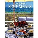 Lee Bailey's Soup Meals