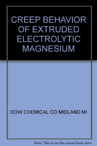 creep-behavior-of-extruded-electrolytic-magnesium