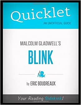 blink book review outline Indie book reviews advertising a summary of how a psychologist by malcolm gladwell similar books suggested by our critics.