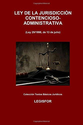 Ley de la Jurisdicción Contencioso-Administrativa: 2.ª edición (2016). Colección Textos Básicos Jurídicos