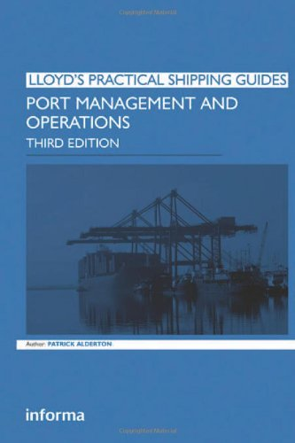 Port Management and Operations (Lloyd's Practical...