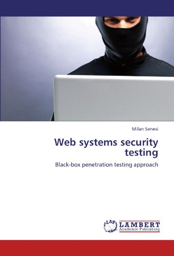 Web systems security testing: Black-box penetration testing approach (Black Box Testing compare prices)