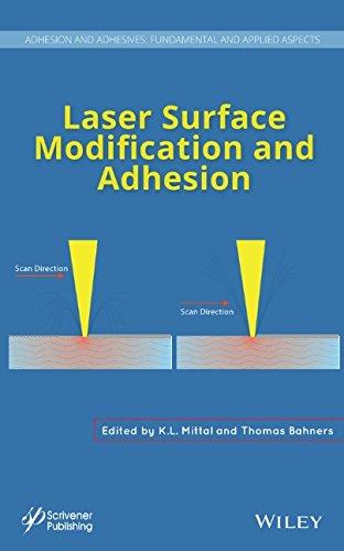 Laser Surface Modification and Adhesion (Adhesion and Adhesives: Fundamental and Applied Aspects) PDF