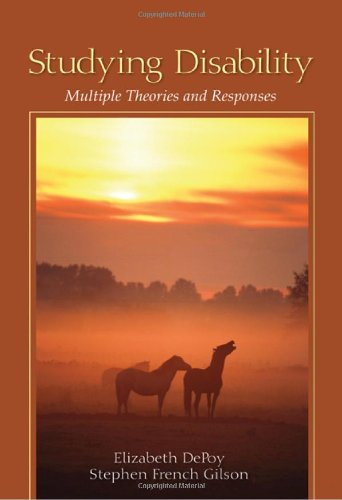 Studying Disability: Multiple Theories and Responses