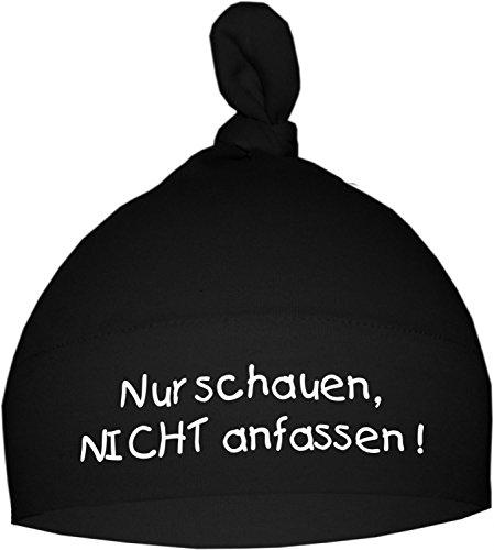 Baby Mütze bedruckt mit NUR SCHAUEN - NICHT ANFASSEN (Farbe schwarz) (Gr. 0 -74)