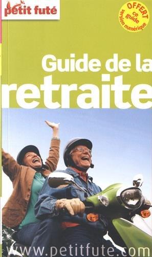 Petit Futé Guide de la retraite : Offert de guide version numérique