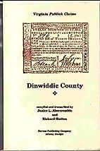 Dinwiddie County (Virginia publick claims)…