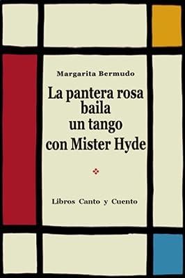 La Pantera Rosa Baila un Tango con Mister Hyde (Spanish Edition)