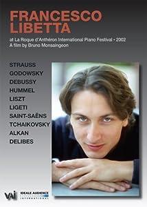 Francesco Libetta - Live at La Roque D'Antheron International Piano Festival 2002
