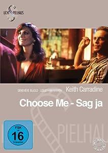 Choose Me - Sag ja