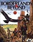 Borderlands & Beyond (Gloranthan Classics)