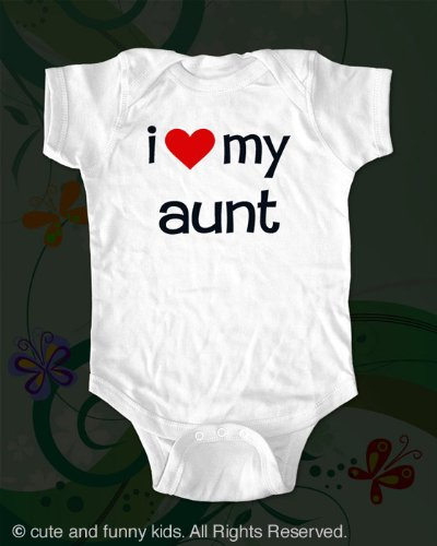 i love my aunt - cute baby onesie infant clothing