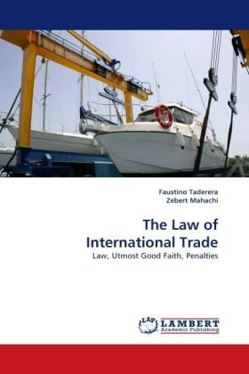 The Law of International Trade
