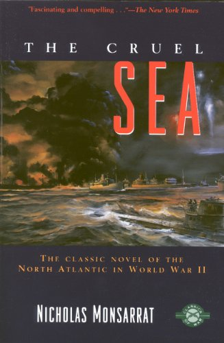 The Cruel Sea by Nicholas Monsarrat