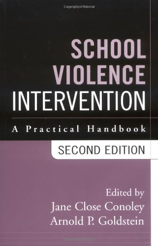 School Violence Intervention, Second Edition: A Practical...