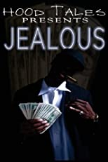 Jealous: Hood Tales Presents (Volume 1)