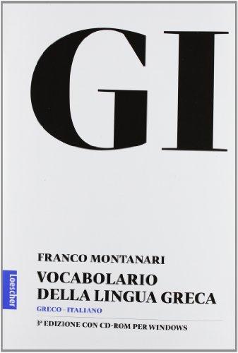 GI Vocabolario della lingua greca Con la guida all'uso del vocabolario e lessico di base Con CD ROM PDF