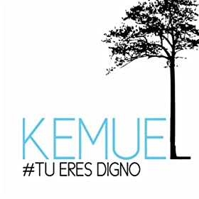 Amazon.com: Tu Eres Digno: Kemuel: MP3 Downloads