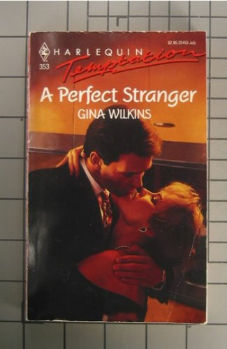 A Perfect Stranger (Harlequin Temptation)
