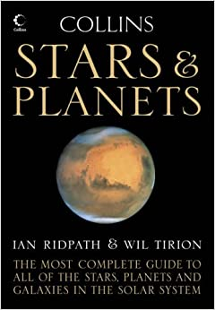Collins Stars and Planets Guide: Ian Ridpath, Wil Tirion ...