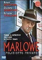 marlowe, il poliziotto privato by Dick…