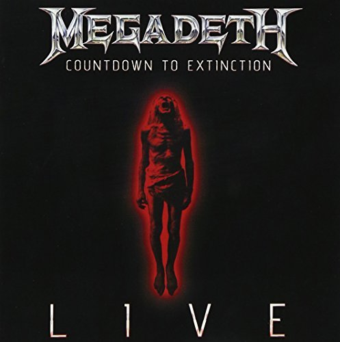 Countdown to Extinction: Live by MEGADETH (2013-10-29)